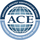 Behavior Analyst Certification Board, Authorized Continuing Education Provider.